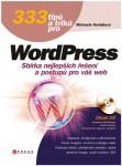 333 tipů a triků pro WordPress (2011, Computer Press)